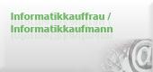 Informatikkaufmann/Informatikkauffrau